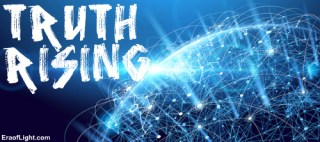 the truth rising eraoflightdotcom
