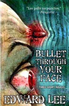 Bullet Through Your Face
