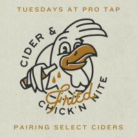 Fried Chicken & Cider Tuesdays