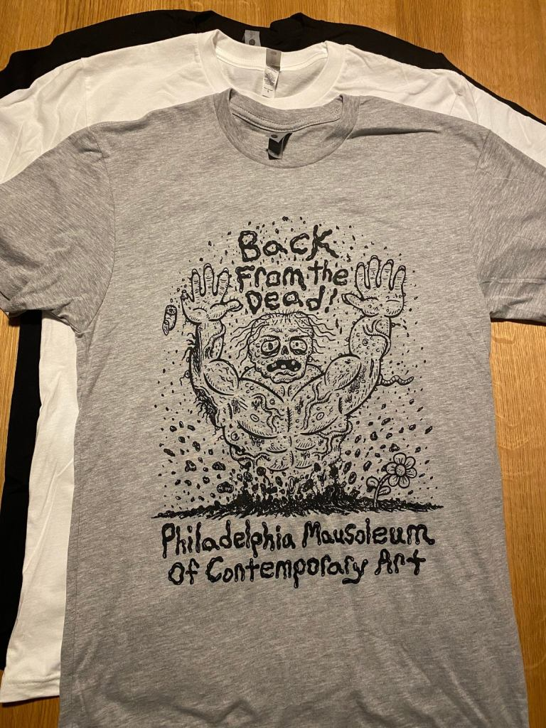 """PhilaMOCA """"Back From The Dead"""" T-shirt"""