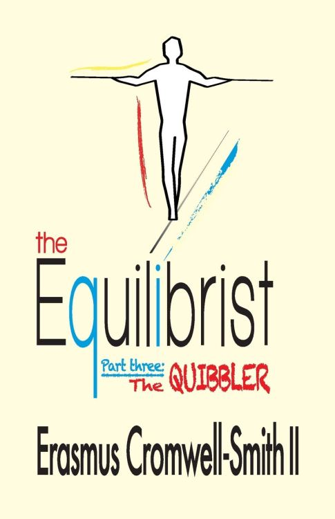The Quibbler CPL    Erasmus Cromwell-Smith