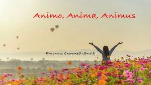 Animo, Animus, Anima
