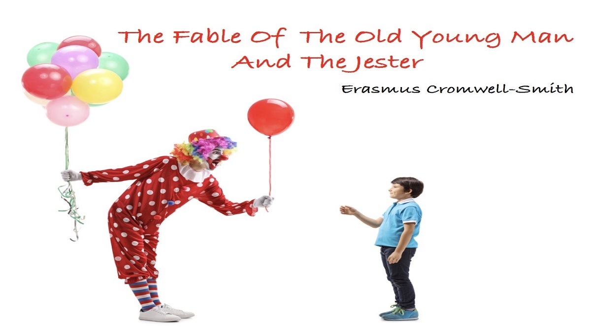 The Fable of The Old Young Man and The Jester