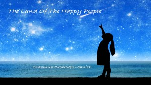 The Land of The Happy People