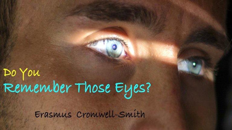 Do You Remeber Those Eyes