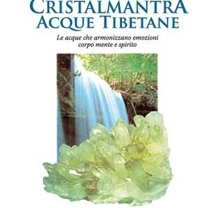Acque tibetane Cristalmantra descrizione