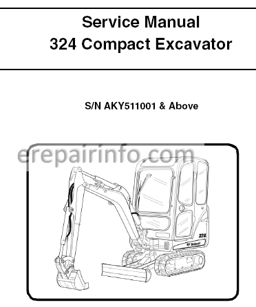 Bobcat 324 Service Repair Manual Compact Excavator 6989593