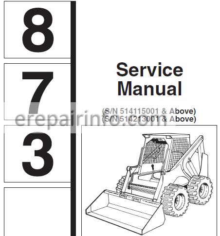 Bobcat 873 Service Repair Manual Skid Steer Loader 6900382 7-10 –  eRepairInfo.comeRepairInfo.com