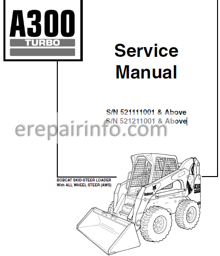Bobcat A300 Service Repair Manual Skid Steer Loader