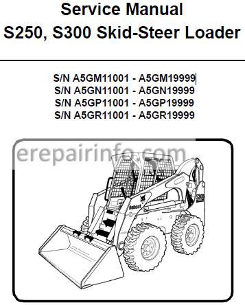 Bobcat S250 S300 Service Repair Manual Skid Steer Loader 6986680 3-09 –  eRepairInfo.com eRepairInfo.com