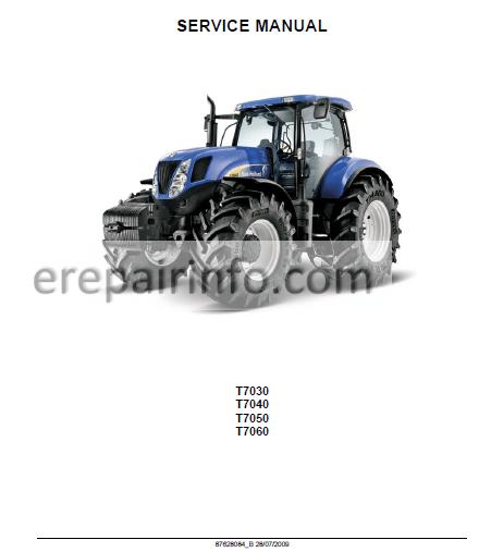 New Holland T7030 T7040 T7050 T7060 Repair Manual