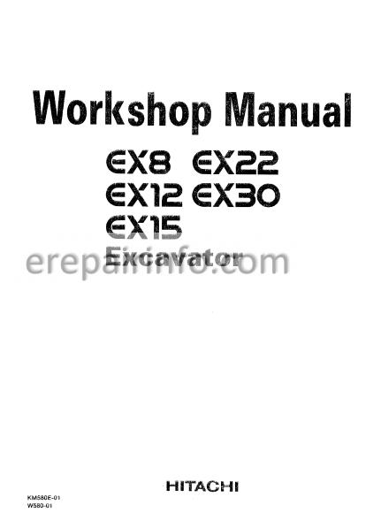 Hitachi EX8 EX12 EX15 EX22 EX30 Workshop Manual Excavator