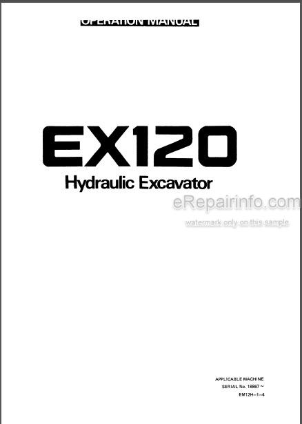 Hitachi EX120 Operation Manual Hydraulic Excavator EM12H-1