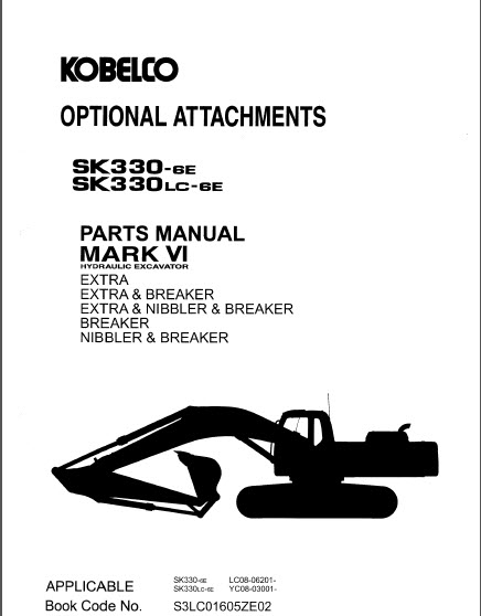 Kobelco Mark VI SK330-6E Mark VI SK330LC-6E Parts Manual