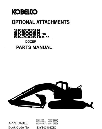 Kobelco SK200SR SK200SR-1S SK200SRLC-1S Paruts Manual