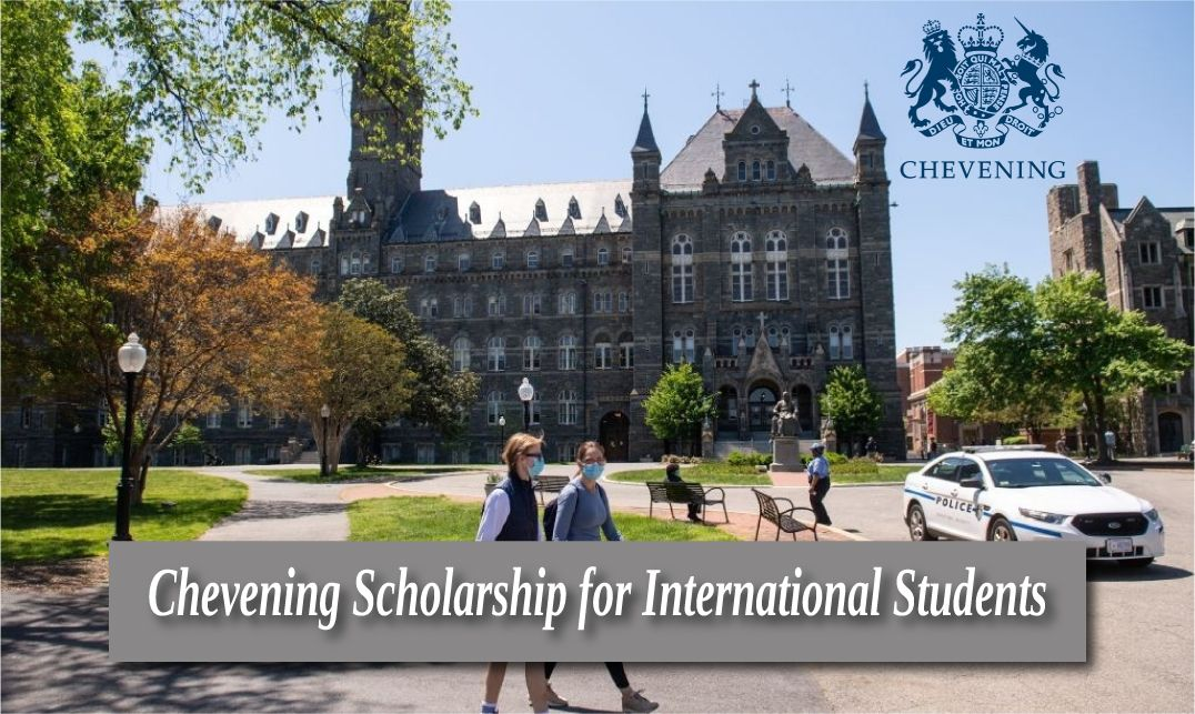 Chevening Scholarship 2021 for International Students ...