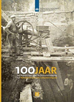 Tijdschrift: 100 jaar Rijksdienst voor het Cultureel Erfgoed