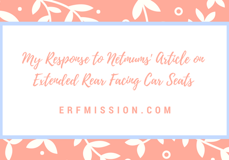 My Response to Netmums' Article on Extended Rear Facing Car Seats