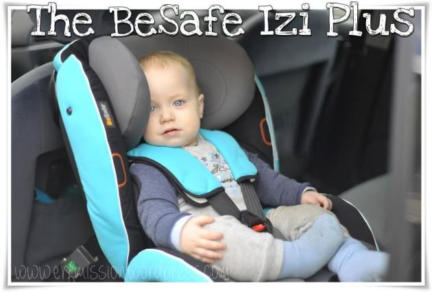 besafe izi plus car seat review a rear facing family. Black Bedroom Furniture Sets. Home Design Ideas