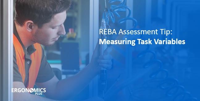 REBA Assessment Tip