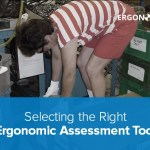 How to Select the Correct Ergonomic Risk Assessment Tool