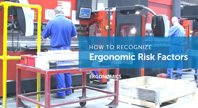 How to Recognize Ergonomic Risk Factors in the Workplace