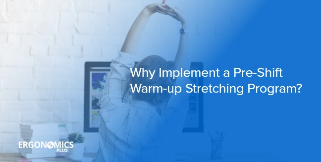 implement-pre-shift-warm-up-stretching-program