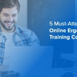 5 Must-Attend Online Ergonomics Training Courses