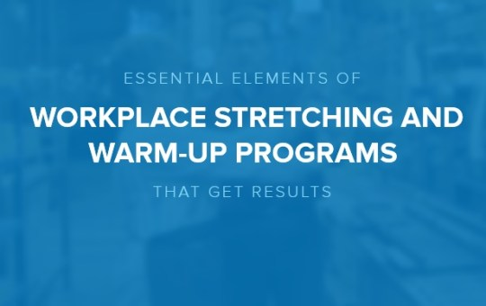 Position Your Workplace Stretching Program for Success With These Six Essential Elements