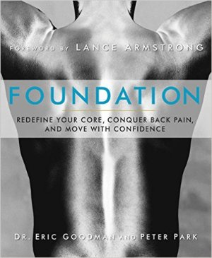best low back pain books - Foundation- Redefine Your Core, Conquer Back Pain, and Move with Confidence