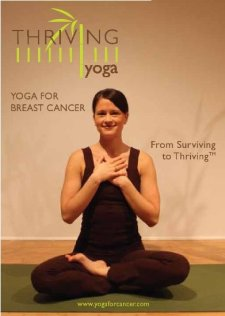 breast cancer surgery gift ideas - Yoga for Breast Cancer DVD for Patients and Survivors - Thriving Yoga