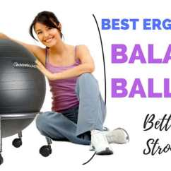 Ergonomic Chair Exercise Ball Best Office For Back Support 5 Balance Chairs Better Posture And Core