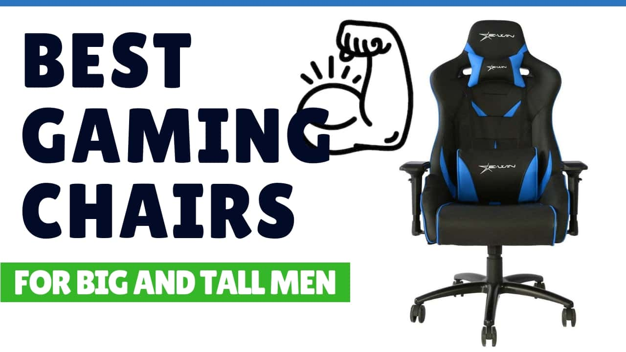 Chairs For Tall Man 7 Best Gaming Chairs For Big And Tall Men Ultra Large Seats