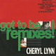 Cheryl Lynn ?? Got To Be Remixes!