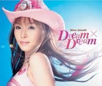 Dream×Dream 愛内里菜