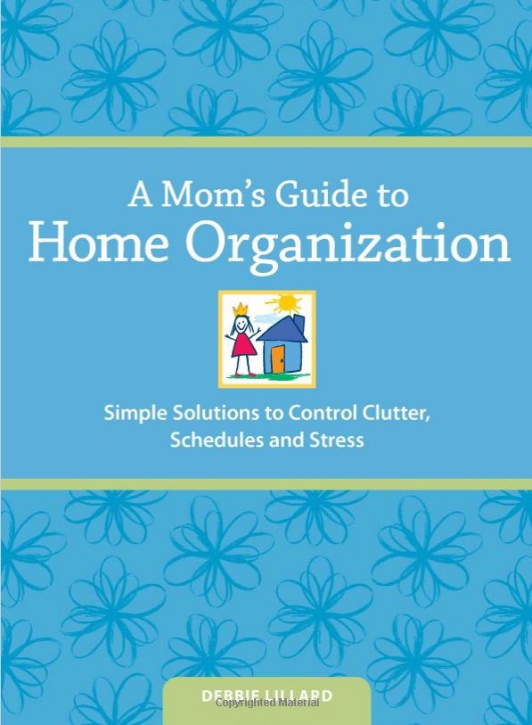 moms guide to home organization