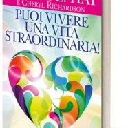 """""""Puoi vivere una vita straordinaria"""": il nuovo libro di Louise L. Hay e Cheryl Richardson"""