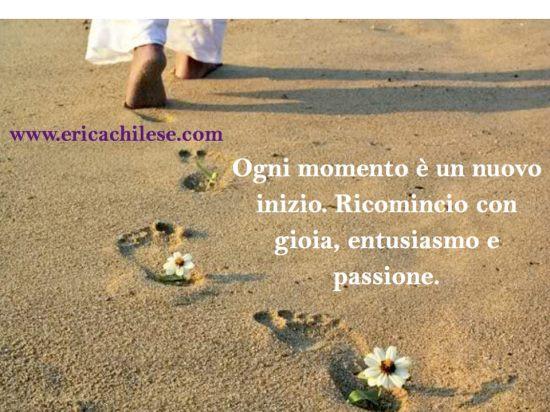 Ogni momento è un nuovo inizio
