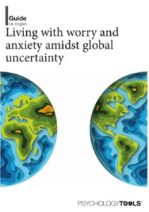 Living with Worry & Anxiety amidst Global Uncertainty