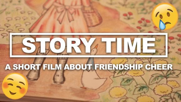 Story Time | A Short Film About Friendship Cheer
