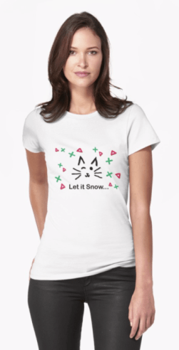 Let it Snow... Women's T-Shirt © 2018 ericarobbin.com   All rights reserved.
