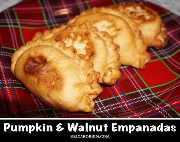 Pumpkin & Walnut Empanadas © 2018 ericarobbin.com | All rights reserved.