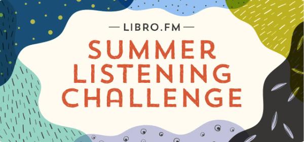Libro.fm Summer Listening Challenge