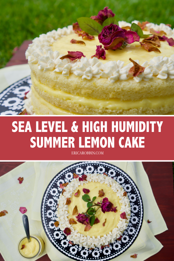 Sea Level and High Humidity Summer Lemon Cake © 2019 ericarobbin.com | All rights reserved.