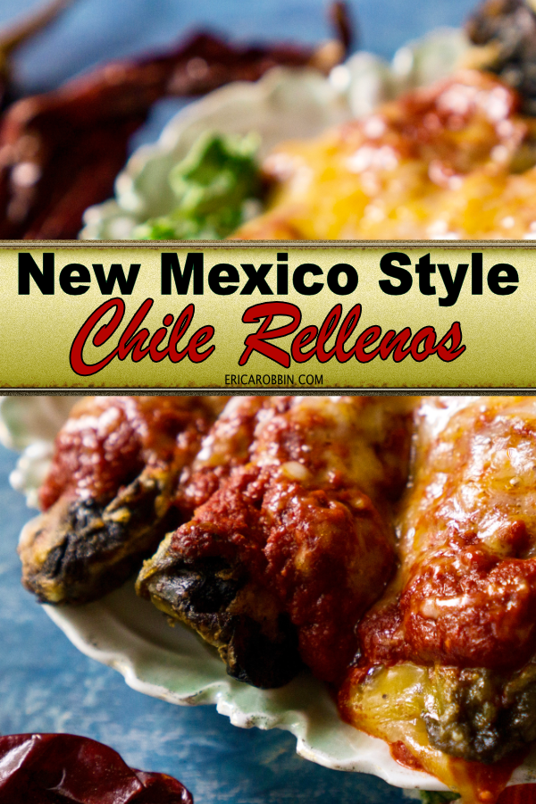 New Mexico Style Chile Rellenos | Erica Robbin