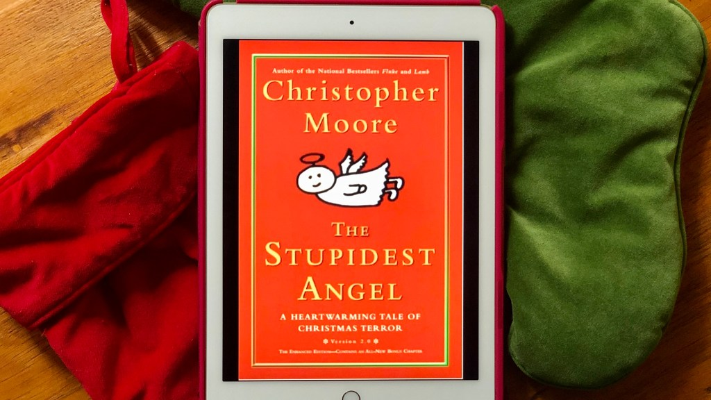 The Stupidest Angel: A Heartwarming Tale of Christmas Terror by Christopher Moore | Erica Robbin