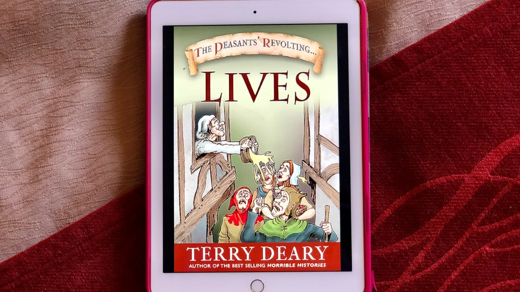 The Peasants' Revolting Lives by Terry Deary | Erica Robbin