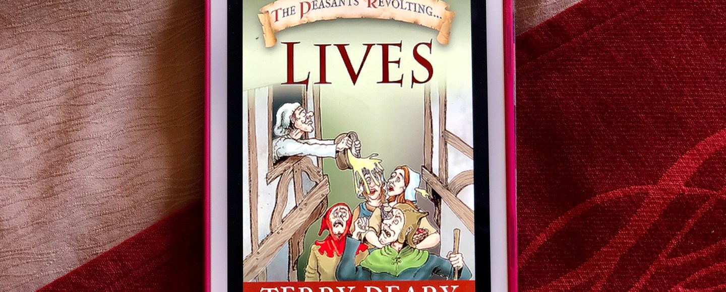 The Peasants' Revolting Lives by Terry Deary   Erica Robbin