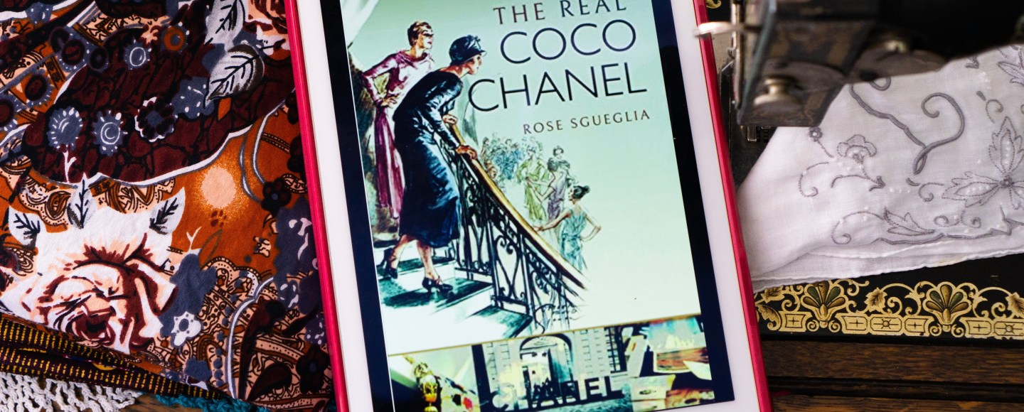The Real Coco Chanel by Rose Sgueglia