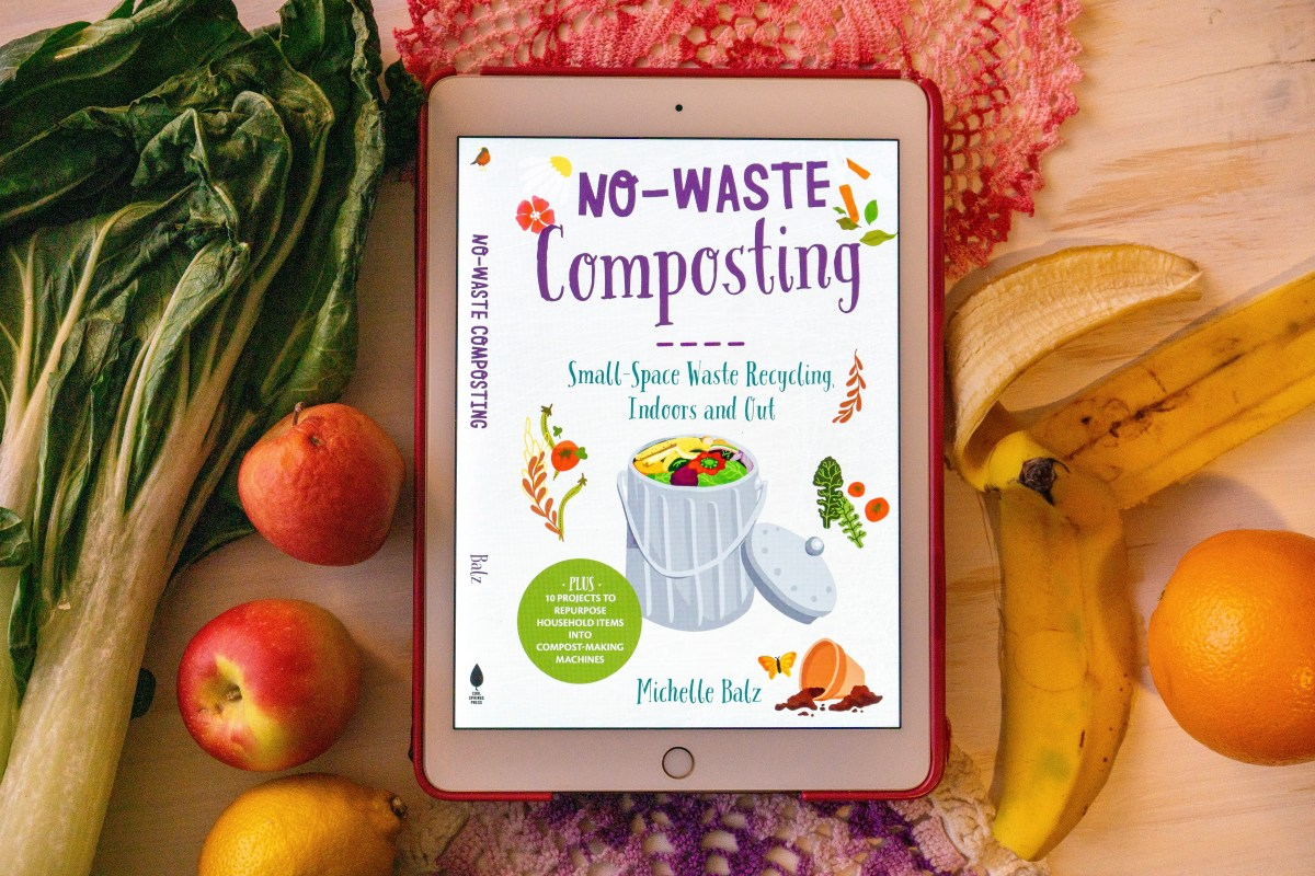 No-Waste Composting by Michelle Balz